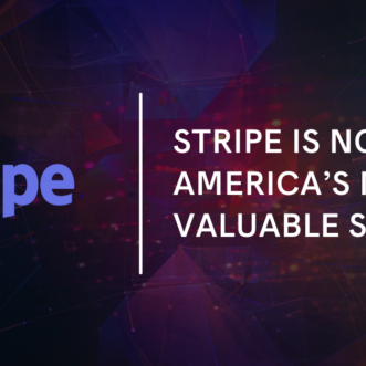 Stripe is now America's Most Valuable Startup