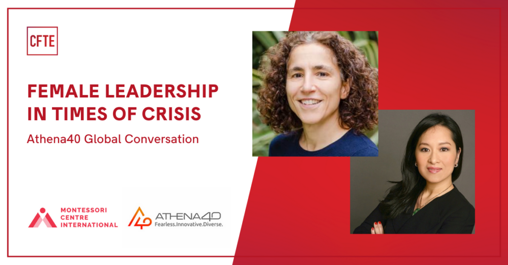 Athena 40 Global Thinkers Forum: Female Leadership in Times of Crisis - Montessori Centre International and CFTE