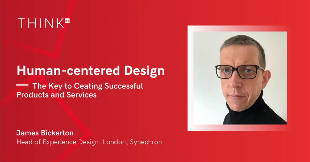 James Bickerton, Head of Experience Design at Synechron joins CFTE to teach a course on Human-centered Design
