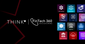 CFTE Launches Fintech 360 on THINK: 15 minutes a day to understand everything about fintech