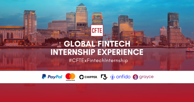 CFTE's Global Fintech Internship Launches with PayPal, Mastercard, Chipper Cash, R3, Onfido, Grayce